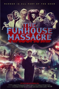 """TICKETS TO THE HORROR SHOW: A Sneak Peek at """"The Funhouse Massacre"""""""