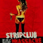 Exciting News from STRIP CLUB MASSACRE