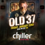 OLD 37 Television Premiere on Chiller