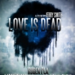 "Help Support the Dark and Beautiful Short Horror Film ""Love is Dead"""