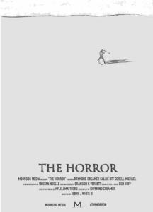 """Sneak Peak of New Indie Film """"The Horror"""""""