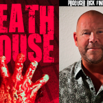 """Exclusive Interview with """"Death House"""" Producer Rick Finkelstein"""