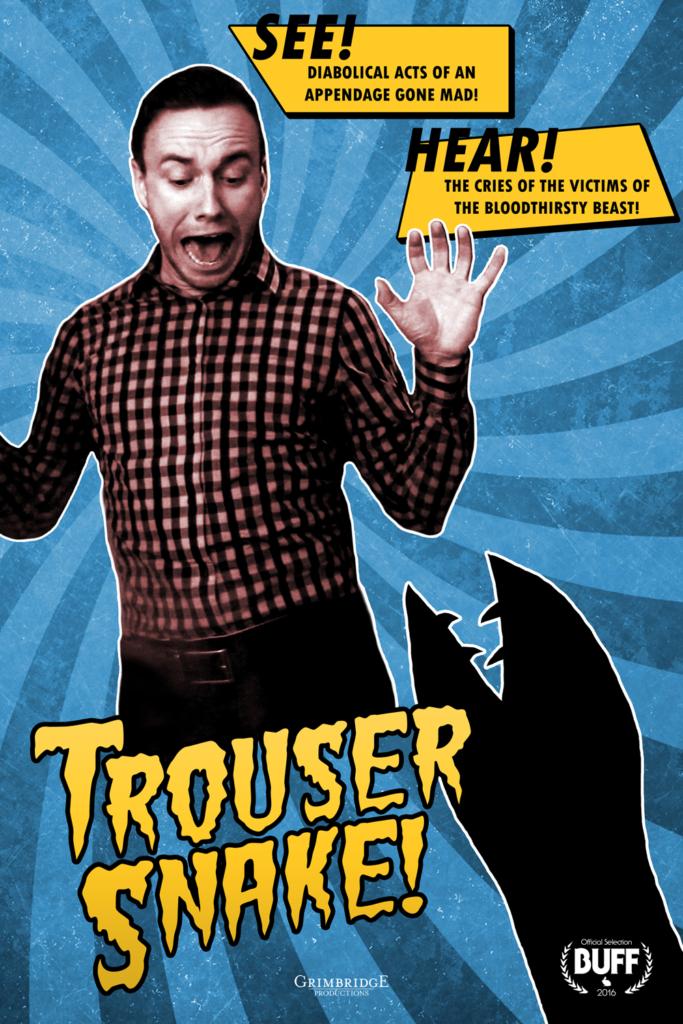 """Festival Debut of Horror Comedy Short """"Trouser Snake"""""""
