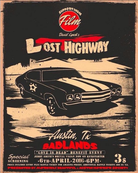 Event Poster for Lost Highway Screening, Designed by Morbidly Beautiful.