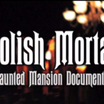 More Amazing Interviews Lined Up for Foolish Mortals: A Haunted Mansion Documentary