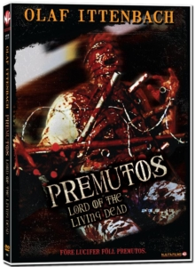 Movie of the Week: Premutos Lord of the Living Dead