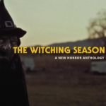 "Horror Web Series ""The Witching Season"""