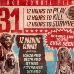 """Rob Zombie's """"31"""" Looks To Be As Twisted As """"Texas Chainsaw Masscare"""""""