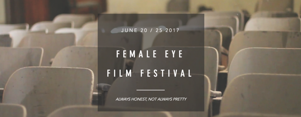 2017 Female Eye Film Festival
