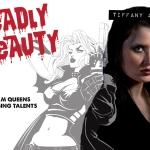 Deadly Beauty: TIFFANY APAN