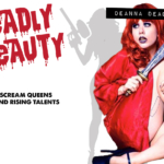 Deadly Beauty: Deanna Deadly