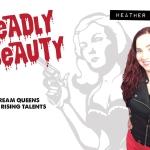 Deadly Beauty: Heather Drew