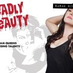 Deadly Beauty: Sarah Nicklin