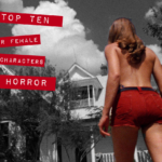 10 Important Minor Female Characters in Horror