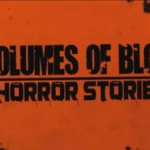 Volumes of Blood: Horror Stories (A Killer House Segment)