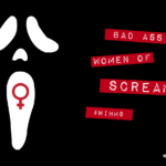 Sidney, Scream, and Strong Women in Horror