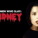 Women Who Slay: Sidney Prescott