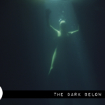 Reel Review: The Dark Below (2017)