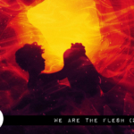 Reel Review: We Are The Flesh (2016)