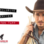 Exclusive Interview With Colton Tapp
