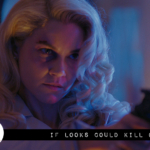 Reel Review: If Looks Could Kill (2016)