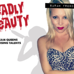 Deadly Beauty: Sarah French