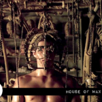 Retro Review: House of Wax (2005)