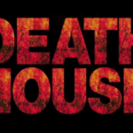 One Fan's Early Reaction to 'Death House'