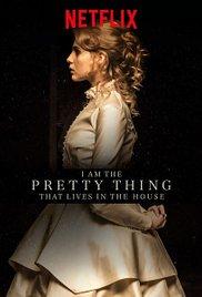I Am the Pretty Thing