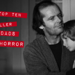 Father Knows Best: 10 Killer Horror Dads