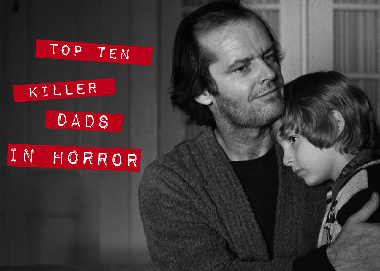 Ten Killer Dads