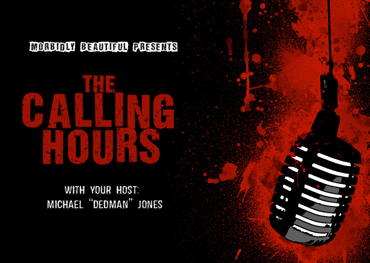 The Calling Hours Podcast