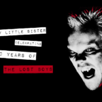 Cry Little Sister: 30 Years Of The Lost Boys