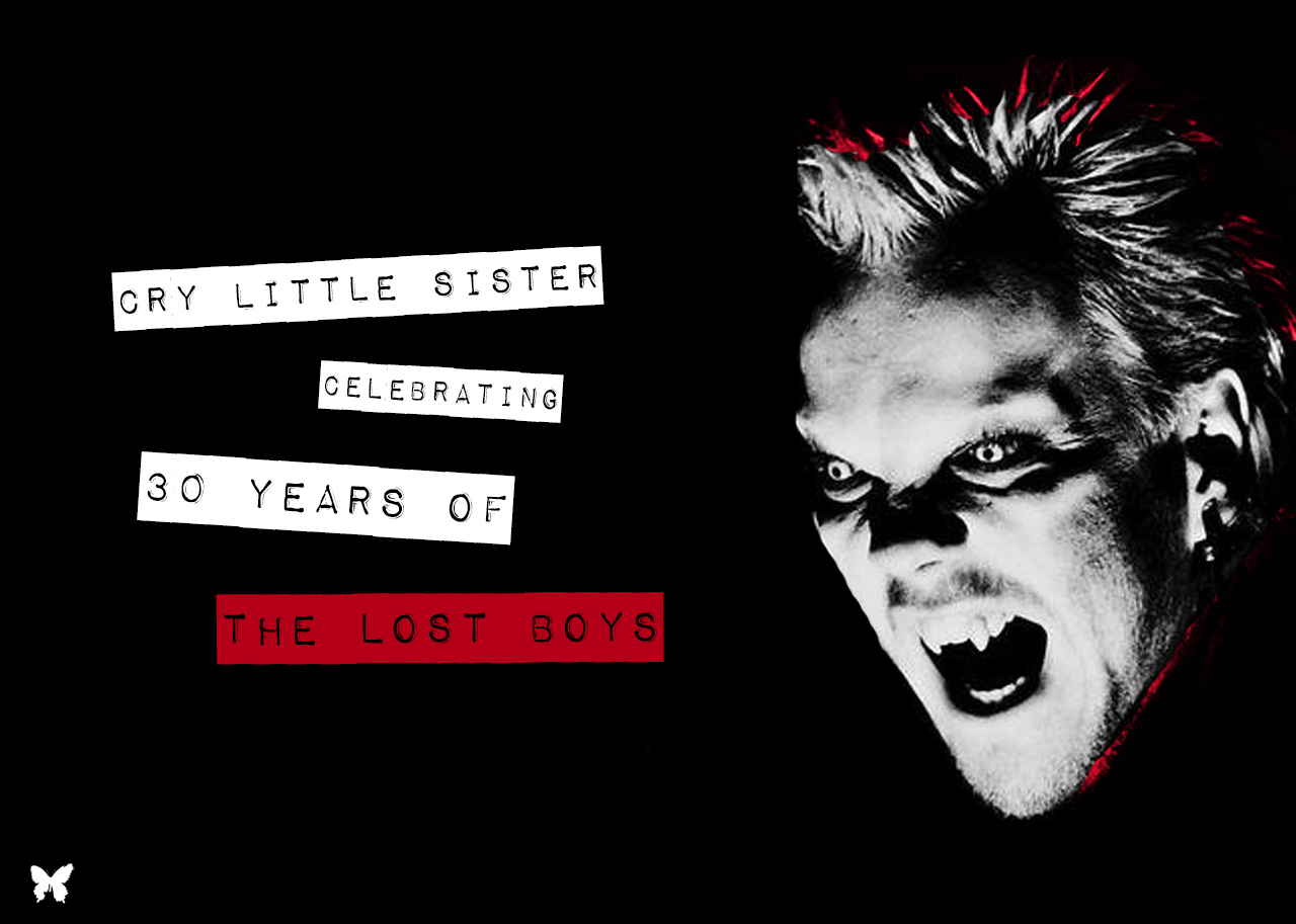 Lost Boys Retrospective