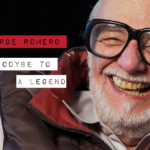 Stay Scared: Remembering George A Romero