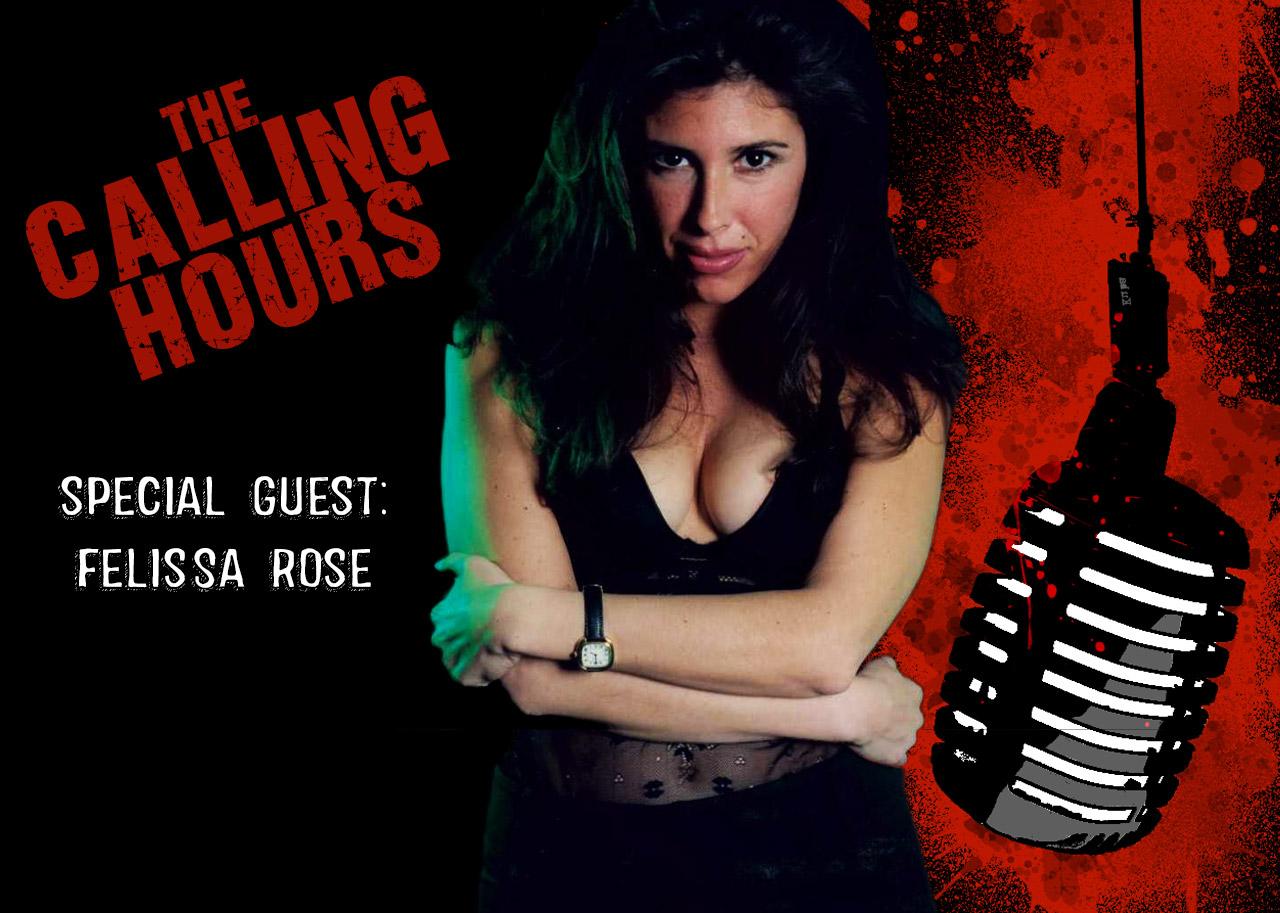 Calling Hours Felissa Rose
