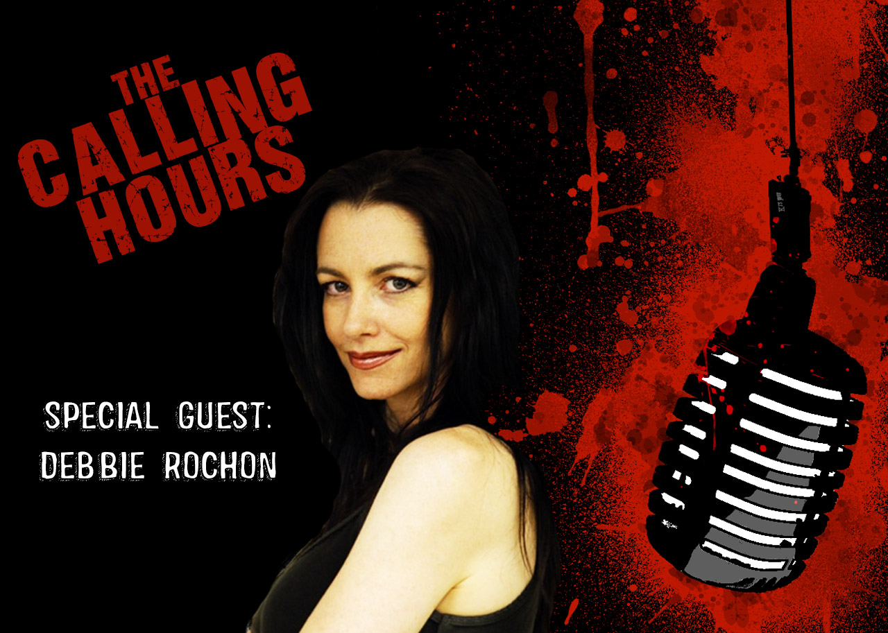 The Calling Hours Debbie Rochon