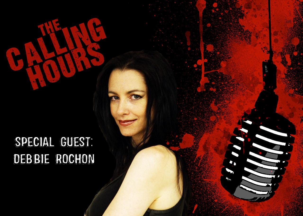 The Calling Hours Debbie Rochon