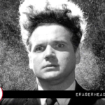 Reviewing the Classics: Eraserhead
