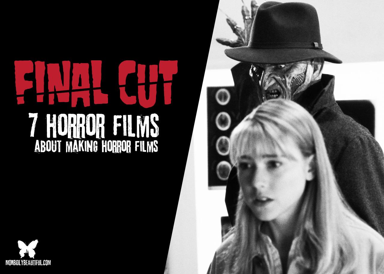 Horror Films About Making Horror Films