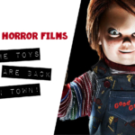 The Toys are Back in Town (2017 Horror Films)