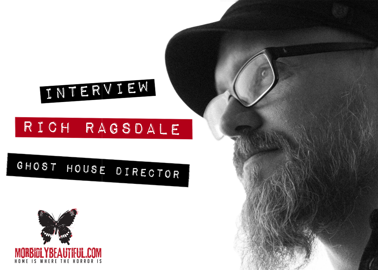 Interview Rich Ragsdale Ghost House Director