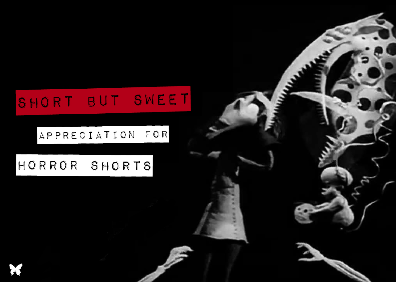 Short Horror Appreciation