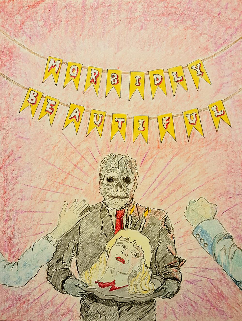 Morbidly Beautiful Birthday