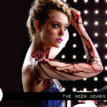 Reel Review: The Neon Demon (2016)