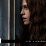 Reel Review: Berlin Syndrome (2017)