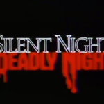 "Scream Factory Presents ""Silent Night, Deadly Night"""