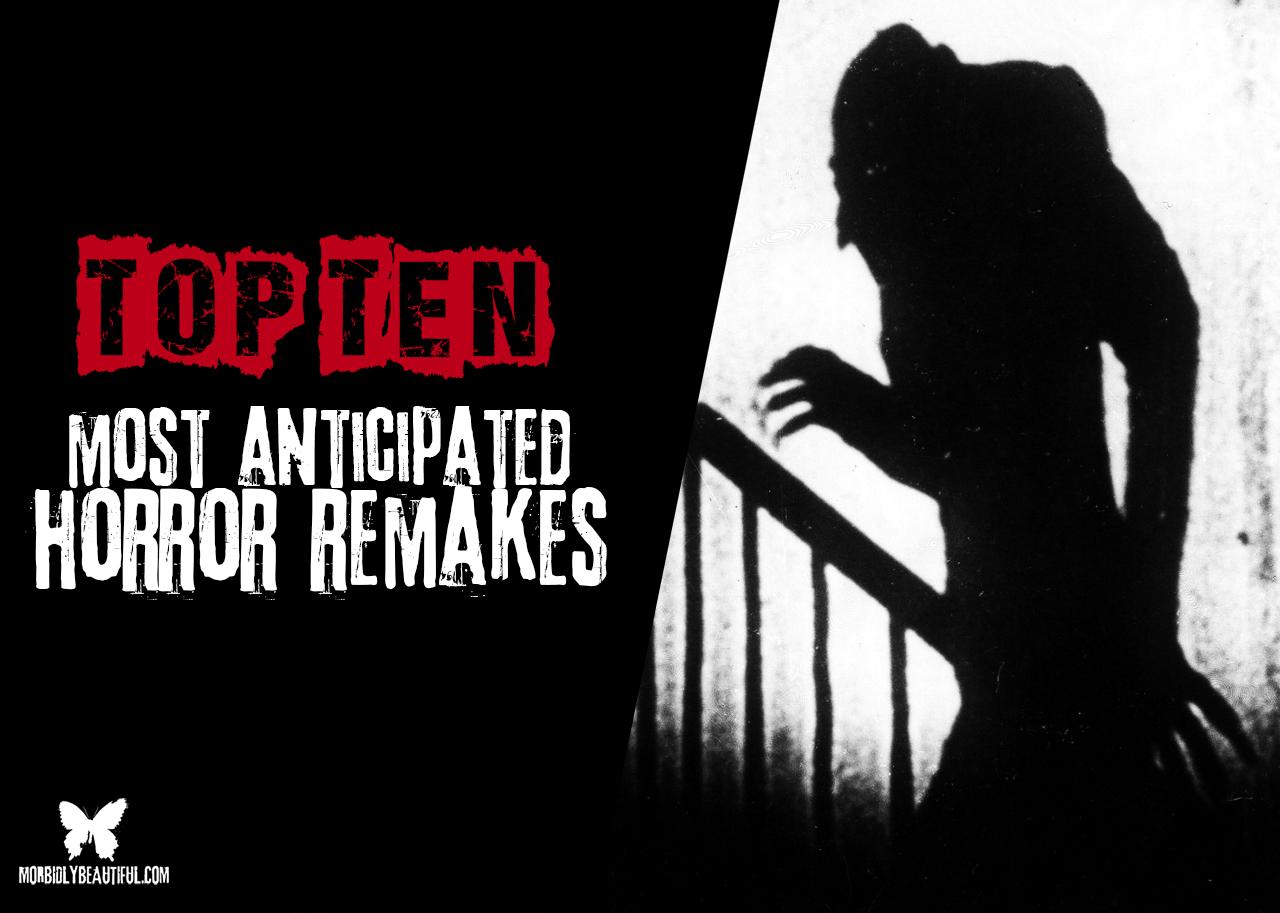 Top Ten Horror Remakes