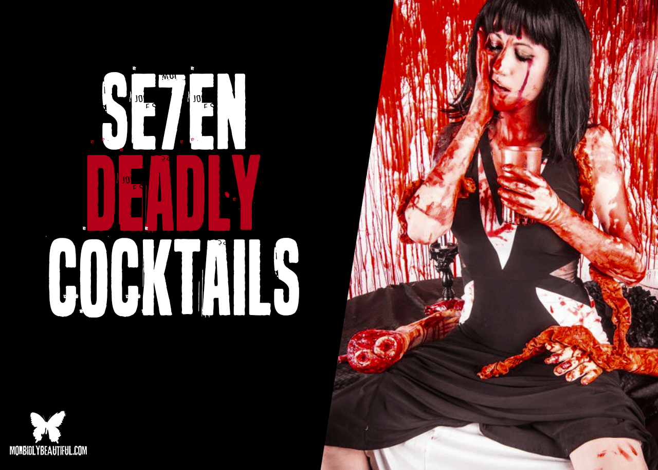 7 Deadly Cocktails