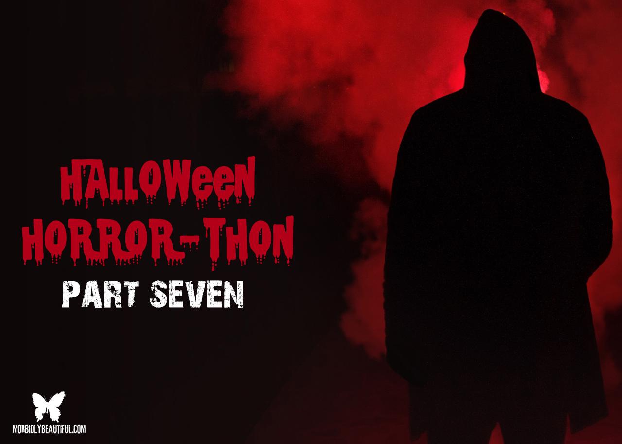 Halloween Horrorthon 7